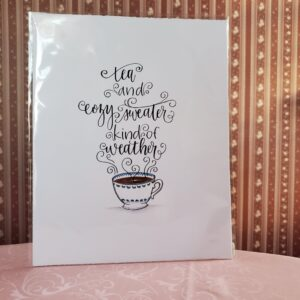 Lindsey Alder, Local Artist Print – Tea and Cozy Sweater Kind of Weather
